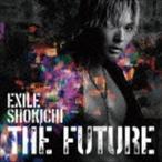 EXILE SHOKICHI/THE FUTURE(通常盤/CD+スマプラ)(CD)