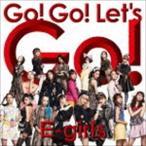 E-girls / Go! Go! Let's Go!(CD+DVD) [CD]