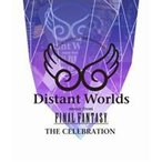 Distant Worlds music from FINAL FANTASY THE CELEBRATION(Blu-ray)