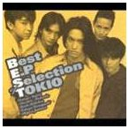 TOKIO / Best E.P Selection of TOKIO [CD]