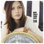 YUI / HOW CRAZY YOUR LOVE(通常盤) [CD]
