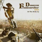 ドノヴァン・フランケンレイター / DONAVON FRANKENREITER LIVE AT THE BELLY UP [CD]