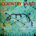 COUNTRY YARD / Bows And Arrows [CD]