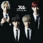 X4/Killing Me(通常盤)(CD)