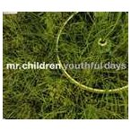 Mr.Children / youthful days [CD]