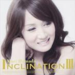 浜田麻里/INCLINATION III(通常盤/CD+DVD)(CD)