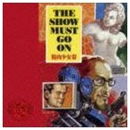 筋肉少女帯 / THE SHOW MUST GO ON(通常盤) [CD]