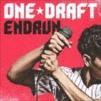 ONE☆DRAFT/ENDRUN(CD)