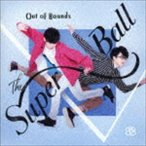 The Super Ball / Out Of Bounds(通常盤) [CD]