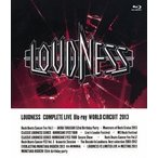 LOUDNESS/LOUDNESS COMPLETE LIVE Blu-ray WORLD CIRCUIT 2013(Blu-ray)