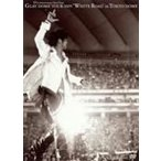 10th Anniversary Year Final GLAY DOMETOUR 2005 WHITEROAD in TOKYODOME(DVD)