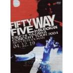 FIFTY FIVE WAY in BUDOKAN  DVD
