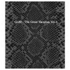 GLAY / THE GREAT VACATION VOL.1 〜SUPER BEST OF GLAY〜(初回限定盤B/3CD+DVD) [CD]