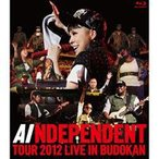 AI/INDEPENDENT TOUR2012-LIVE in BUDOKAN(Blu-ray)