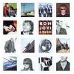 ボン・ジョヴィ/クラッシュ +3(SHM-CD)(CD)