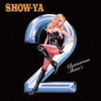 SHOW-YA/Glamorous Show II(CD)