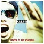 N.O.B.U!!! / POWER TO THE PEOPLE!!! [CD]