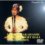 高橋真梨子/ROYAL ALBERT HALL in LONDON COMPLETE LIVE(DVD)