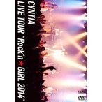 "Cyntia/Cyntia LIVE TOUR""Rock'n☆GIRL 2014""(DVD)"