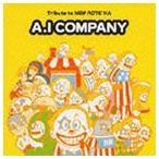 (オムニバス) A.I カンパニー 〜Tribute to NEW ROTE'KA〜 [CD]