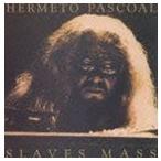 エルメート・パスコアル/スレイヴス・マス+3(CD)
