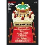 THE BAWDIES/Thank you for our Rock and Roll Tour 2004-2019 FINAL at 日本武道館<Blu-ray通常盤> [Blu-ray]