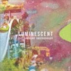 ザ・サンシャイン・アンダーグラウンド/ルミネッセント(CD)