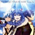 東山奈央 / True Destiny/Chain the world(通常アニメ盤) [CD]