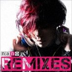 ナノ/nano's REMIXES(CD)