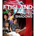 Yahoo!ぐるぐる王国 スタークラブFTISLAND/Arena Tour 2017 -UNITED SHADOWS- [Blu-ray]
