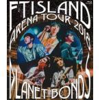 Yahoo!ぐるぐる王国 スタークラブFTISLAND/Arena Tour 2018 -PLANET BONDS- at NIPPON BUDOKAN [Blu-ray]