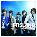FTISLAND / SATISFACTION(初回限定盤A/CD+DVD ※「SATISFACTION」MUSIC VIDEO、SPECIAL FEATURE収録) [CD]