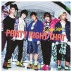 Yahoo!ぐるぐる王国 スタークラブKaleido Knight / PARTY RIGHT THAT(Type D) [CD]