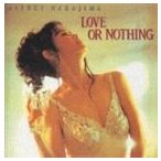 中島みゆき/LOVE OR NOTHING(CD)