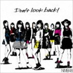 NMB48/Don't look back!(通常盤Type-A/CD+DVD)(CD)