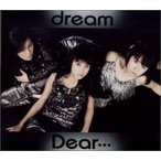 Dear・・・ [CD] dream、 五十嵐充、 松室麻衣、 橘佳那、 菊池圭介、 海老根祐子; 長谷部優