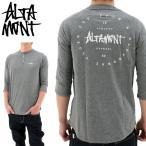 アルタモント ラグラン 7部袖Tシャツ ALTAMONT MINOR RAGLAN ヘンリーネックTシャツ ロンT SK8 長袖Tee