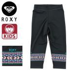 「セール」 ROXY サーフレギンス キッズ ロキシー ラッシュレギンス TLY161105