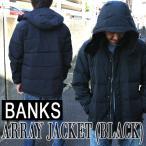 値下げしました!ジャケット BANKS/バンクス ARRAY JACKET BLACKメンズ 男性用 ジップジャケット