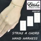 Ettika/エティカ【Strike a Chord Hand Harness】HH008
