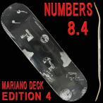 NUMBERS EDITION/ナンバーズエディション スケートボード/スケボーデッキ MARIANO EDITION4 8.4 GUY MARIANO DECK SK8