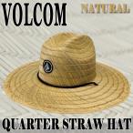 VOLCOM/ボルコム QUARTER STRAW HAT/ハット NATURAL 帽子 日よけ 麦わら帽子 ストローハット