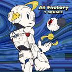 ��CD/T-SQUARE/AI Factory (�ϥ��֥�å�CD+DVD)
