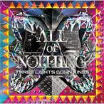 CD/THREE LIGHTS DOWN KINGS/ALL or NOTHING (CD+DVD) (初回生産限定盤)