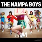 【大特価セール】 CD/THE NAMPA BOYS/froM