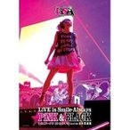 ★DVD/LiSA/LiVE is Smile Always 〜PiNK&BLACK〜 in 日本武道館 「いちごドーナツ」 2015/01/10(sat)