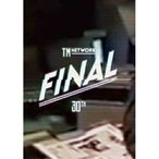 DVD/TM NETWORK/TM NETWORK 30TH FINAL