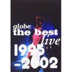 DVD/globe/globe the best live 1995-2002
