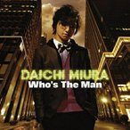 CD/三浦大知/Who's The Man