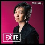 CD/三浦大知/EXCITE (CD+DVD) (通常盤)